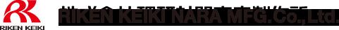 RIKEN KEIKI NARA MFG. Co., Ltd.